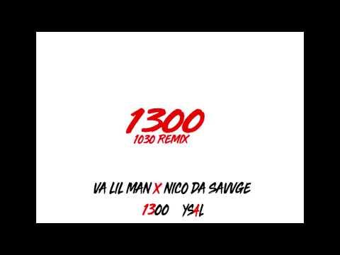 Va Lil Man x Nico Da Savvge -1300(1030 remix)