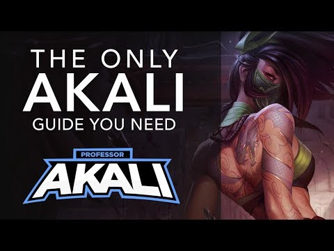 The ONLY Akali guide you'll ever need - Part 1