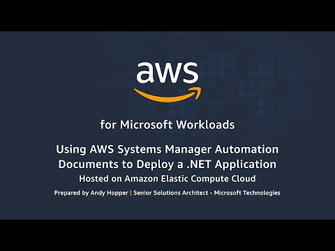 Using AWS Systems Manager Automation Documents to Deploy a .NET Application on AWS