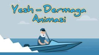 Yesh - Dermaga ( Animasi )