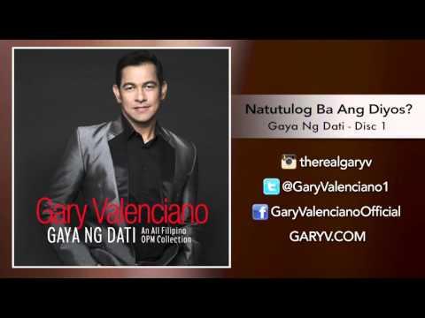 Gary Valenciano Gaya Ng Dati Album - Natutulog Ba Ang Diyos?