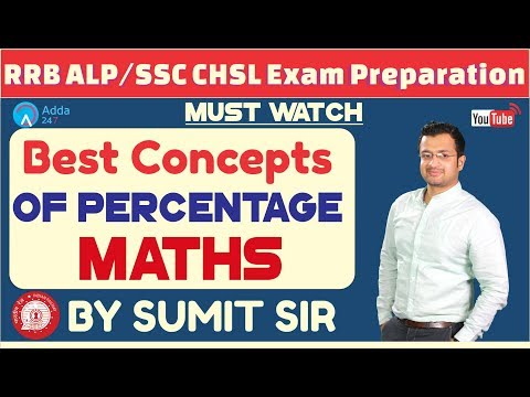 RRB ALP / GROUP D , SSC CHSL   Best Concepts Of Percentage   Maths