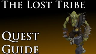 RSQuest: The Lost Tribe Quest Guide [Runescape RS3]