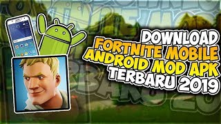 Update Fortnite Mobile MOD APK Download Latest 2019 (July)