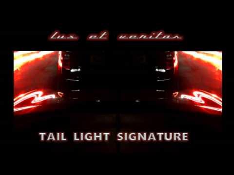 """Tail Light Signature"" by LUX ET VERITAS"