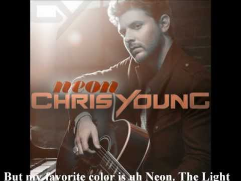 Chris Young - Neon (Lyrics)