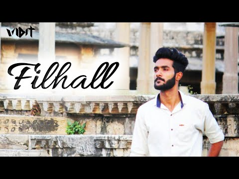 Filhall Cover | B Praak | Jaani | Desi Melodies | Nupur Sanon | Raw Cover | By Vidit Meghwal