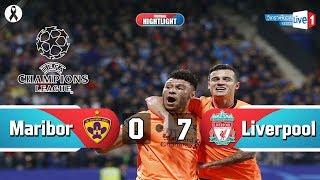 Highlight Football : Maribor vs Liverpool 0-7 ยูฟ่าแชมป์เปี้ยน ลีก Full