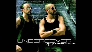 "Undercover - ""Your Lovin"
