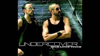 "Undercover - ""Your Lovin"