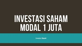 Saham | Investasi Saham Modal 1 Juta