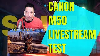 Canon M50 Live Stream with Elgato 4k Cam Link Technical Test