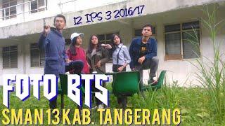 BTS 12 SOCIAL 3 est. 2K16/17 SMAN 13 KAB. TANGERANG 2017 Video