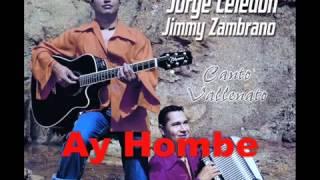 Jorge Celedon & Jimmy Zambrano - Ay Hombe