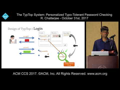 ACM CCS 2017 - The TypTop System - Personalized Typo-Tolerant Password [...] - R. Chatterjee