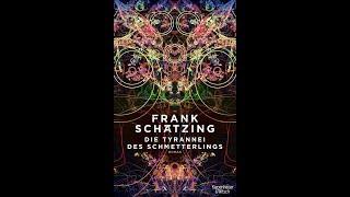 Frank Schätzing - Die Tyrannei des Schmetterlings (Trailer 1)