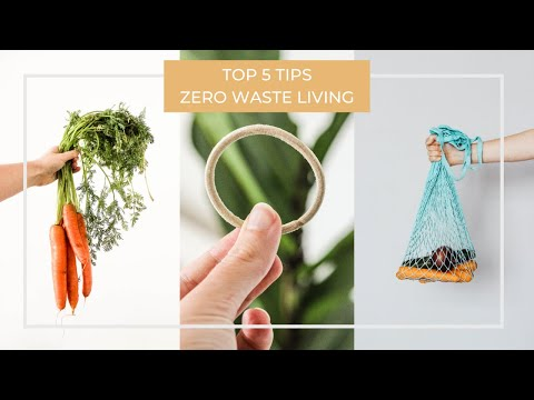 Top 5 Zero Waste Tips For Sustainable Living