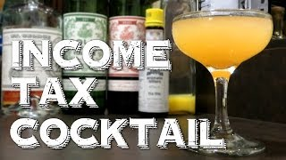 Income Tax Cocktail - The Perfect Cocktail to Take the Bitterness Out of Tax Day