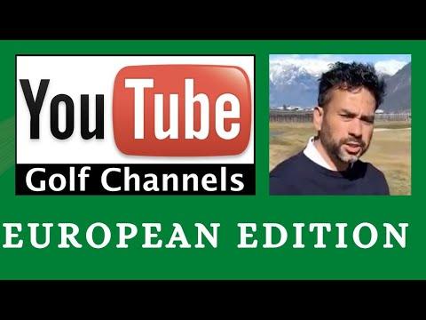 Golf YouTube Channels - European Edition -  From The Backyard Golfer