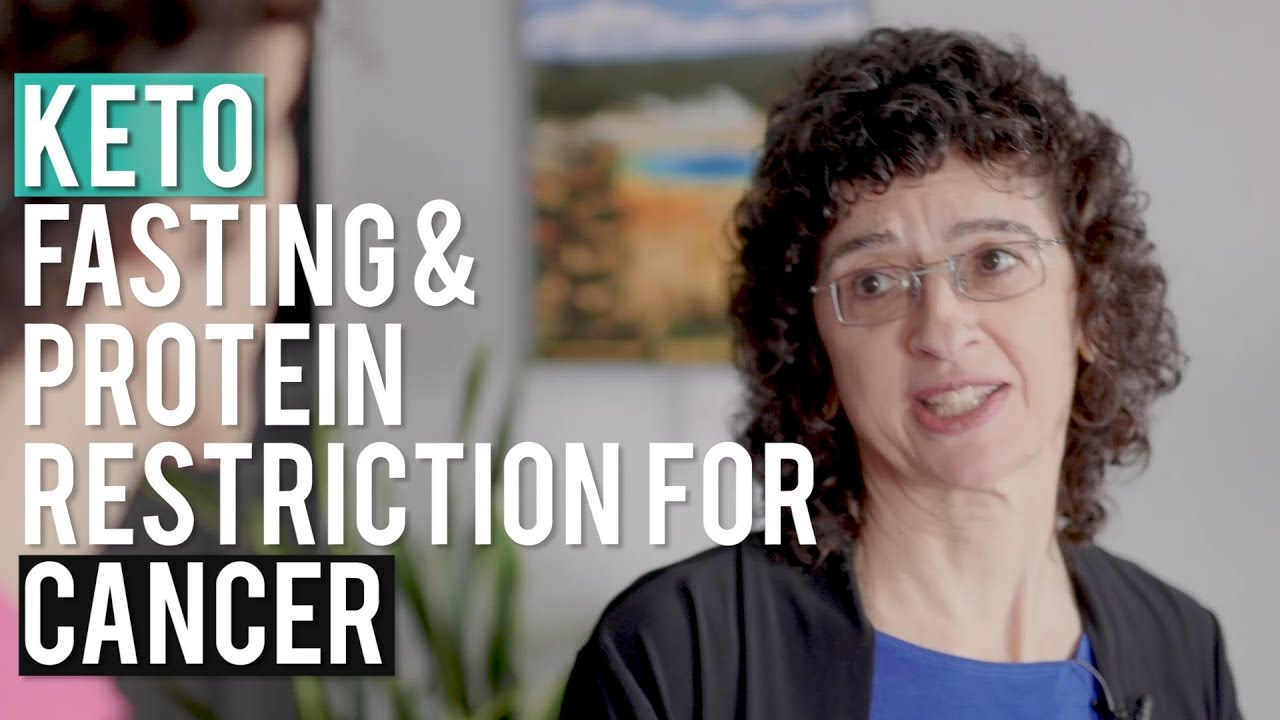 Keto Diet, Fasting & Protein Restriction for Cancer w ...