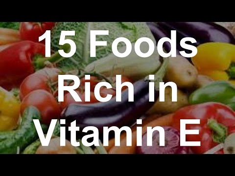 15 Foods Rich In Vitamin E - Foods With Vitamin E