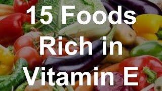 15 Foods Rich In Vitamin E - Foods With Vitamin E