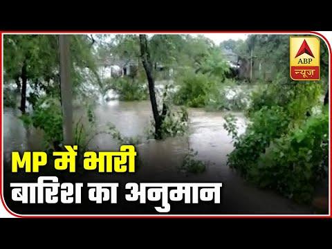 IMD Predicts Downpour Over Madhya Pradesh | ABP News