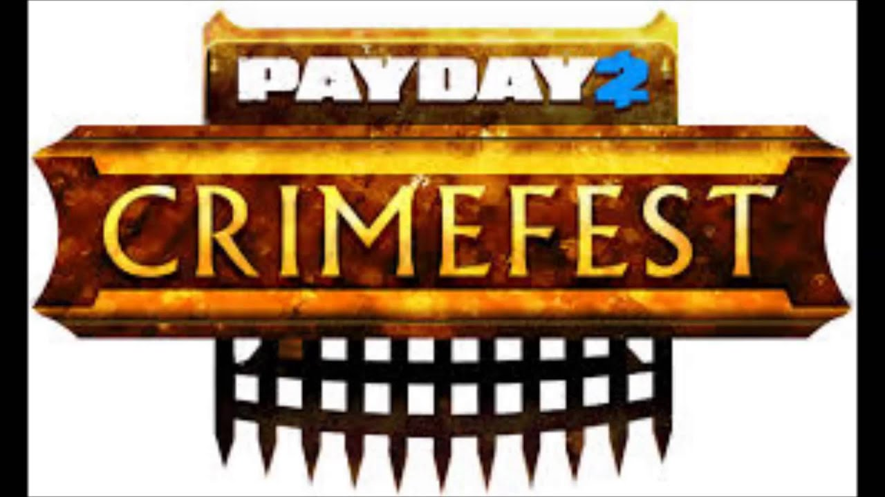 payday 2 crimefest 2015
