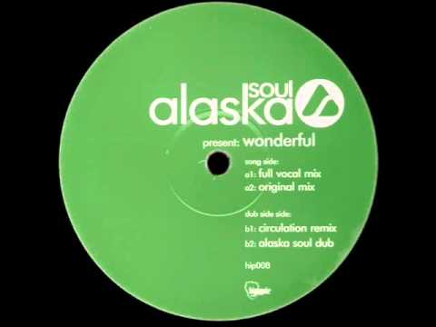 Alaska Soul - Wonderful (Full Vocal Mix)