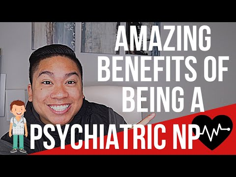 5 Amazing Benefits Of Being A Psychiatric Nurse Practitioner