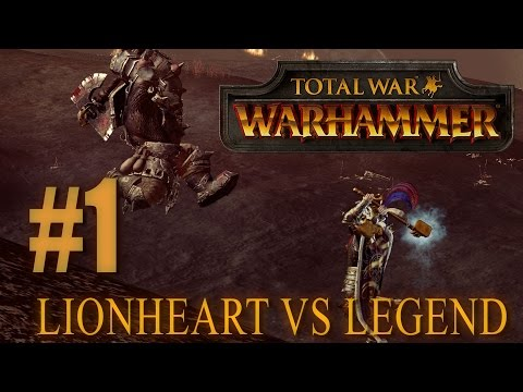 LEGEND VS LIONHEART - Head to Head - Total War: Warhammer #1