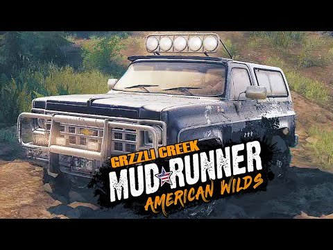 MudRunner American Wilds : GRZZLI CREEK Watch Point exploration 🔥🚗🚗  