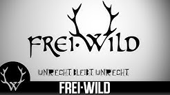 Frei.Wild - Unrecht bleibt Unrecht [2016] (Offizielles Lyric Video)