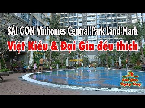 """Sài Gòn Landmark vinhomes central park đẹp ngỡ ngàng không chỉ Việt Kiều mà """"Đại Gia Việt cũng thích"""