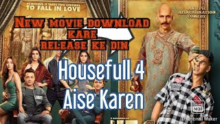 How to download Housefull 4 Full Movi| How to download housefull 4 Full movie. (Hindi) [Housefull-4]