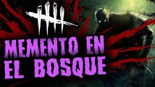 DEAD BY DAYLIGHT - MEMENTO EN EL BOSQUE - GAMEPLAY ESPAÑOL