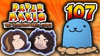 Paper Mario TTYD: Infinite Whackabump - PART 107 - Game Grumps