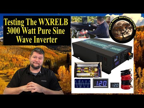 Reliable 3000W Pure Sine Wave Inverter Review and Test