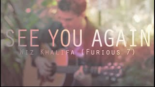 See You Again - Wiz Khalifa (Furious 7) Fingerstyle Guitar Cover + FREE Tabs