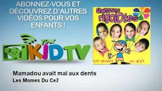 Les Momes Du Ce2 - Mamadou avait mal aux dents - YourKidTv