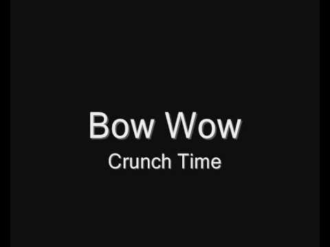 Bow Wow - Crunch Time