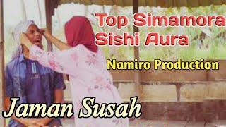 Jaman Susah Voc. Top simamora Ft Sisi Aura. Lagu Tapsel Terbaru By Namiro Production Padangsidimpuan