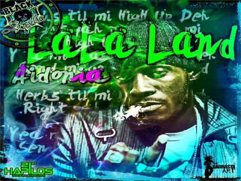 Aidonia - LaLa Land (Prod. By BlackSpyda Records)
