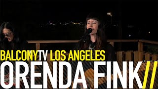 ORENDA FINK - ACE OF CUPS (BalconyTV)