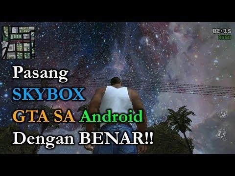 Tutorial Memasang SKYBOX Dengan Benar Di GTA SA Android