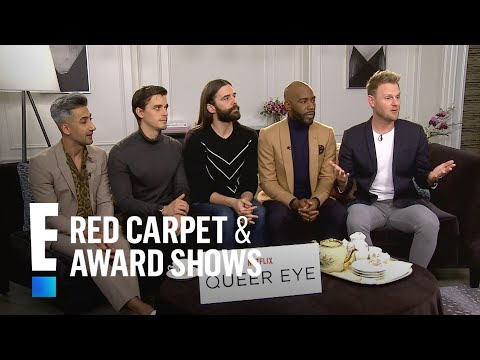 'Queer Eye' Cast Talks Broad Reach of the Reboot | E! Live from the Red Carpet