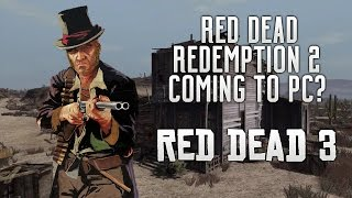 Red Dead Redemption 2 - Coming To PC? Gameplay Images, Jack Marston Returns & Agent Before RDR2?