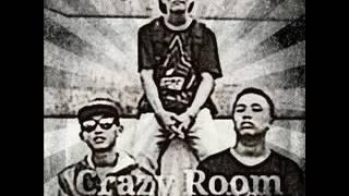 Crazyroom  - Kau Pacarku