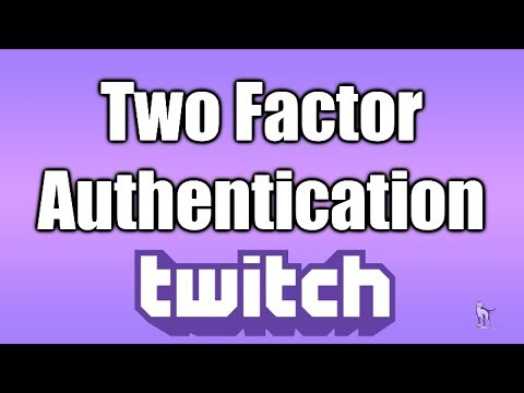 How To Setup Two Factor Authentication Twitch