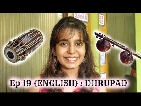Ep 19 (ENG): Dhrupad